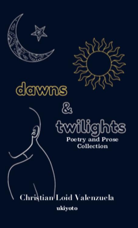 Dawns & Twilights - Paperback