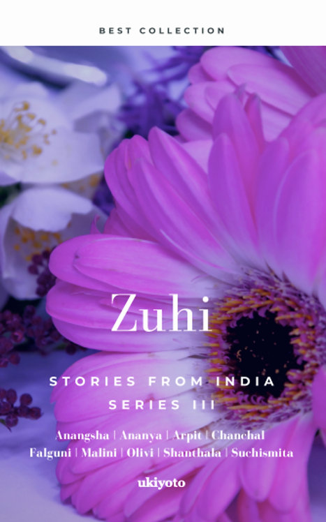 Zuhi: Stories From India III