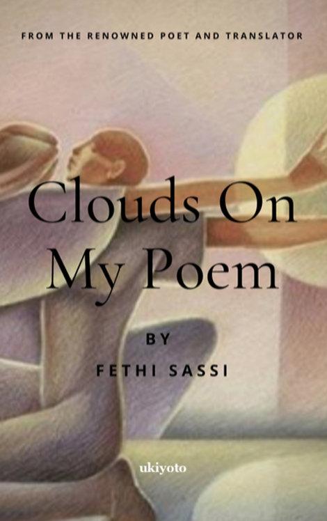 Clouds On My Poem