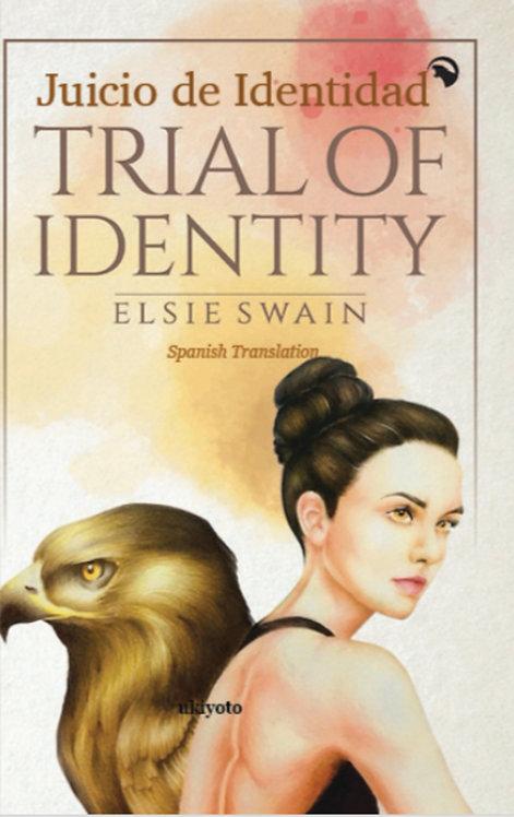 Trial of Identity (Juicio de Identidad)