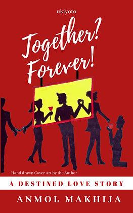 Together? Forever! - Hardback