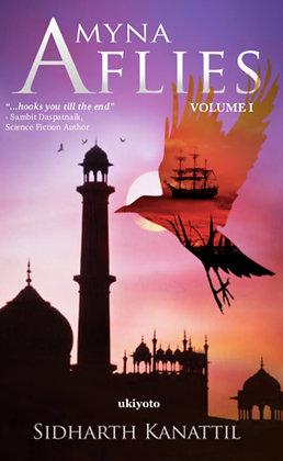 A Myna Flies Volume I - Paperback