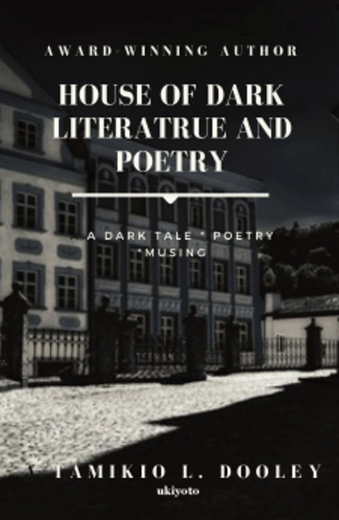 House of Dark Poetry and Literature