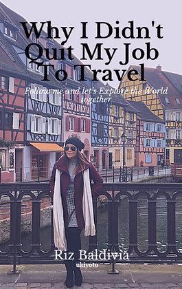Why I didn't quit my job to travel - Paperback