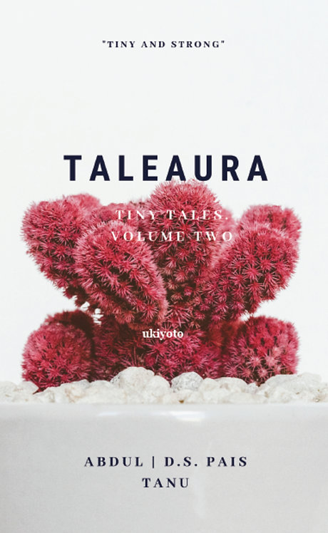 Taleaura: Volume Two of tiny tales.