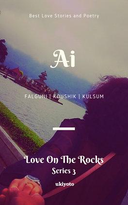 Ai: Love on the Rocks Series III - Paperback