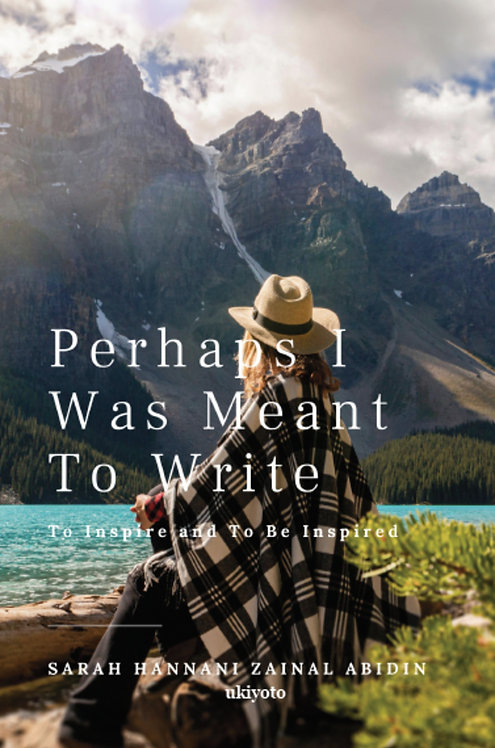 Perhaps I was meant to write - Paperback