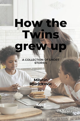 How the Twins Grew Up - Paperback