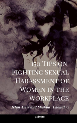 150 Tips on Fighting Sexual Harassment of Women in the Workplace - Paperback