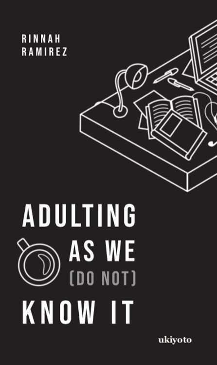 Adulting As We (Do Not) Know It - Paperback