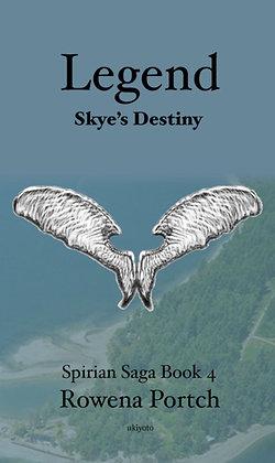 Legend Skye's Destiny - Paperback