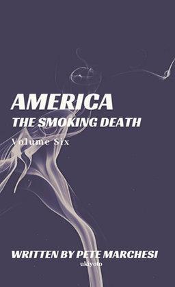 America The Smoking Death - Paperback