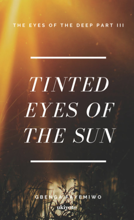 Tinted Eyes of the Sun