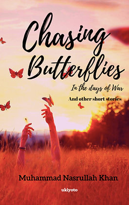 Chasing Butterflies in the days of War - Paperback