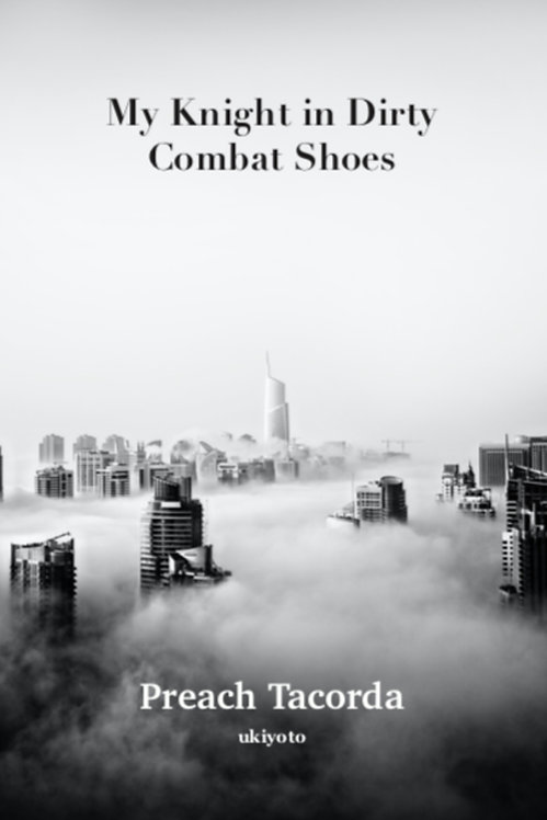 My Knight in Dirty Combat Shoes - Paperback