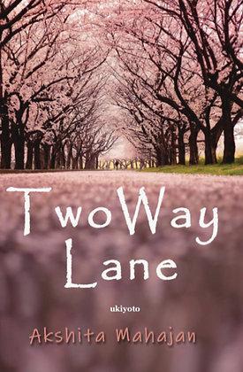 Two Way Lane - Hardback