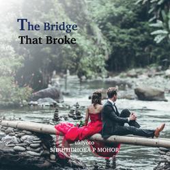 Cover_The Bridge That Broke.png