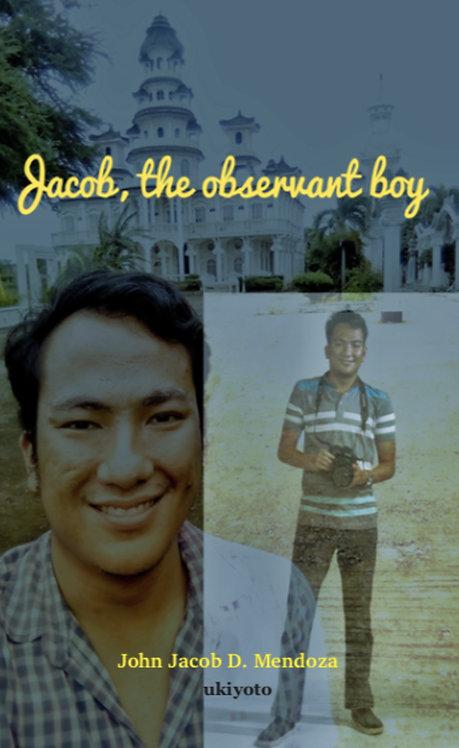 Jacob, The Observant Boy