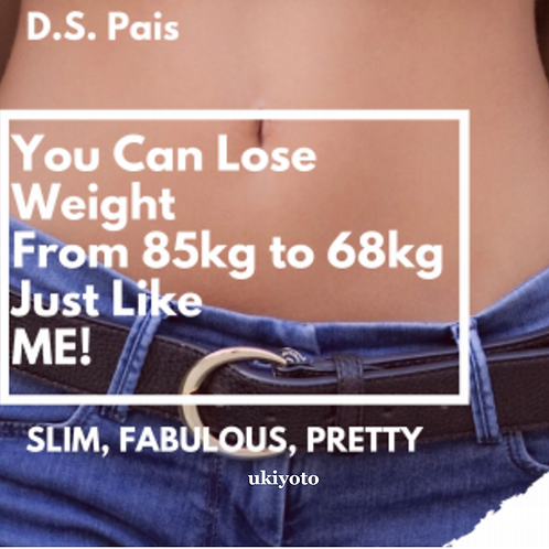 You Can Lose Weight From 85Kg to 68Kg Just Like Me
