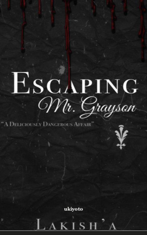 Escaping Mr. Grayson - Paperback