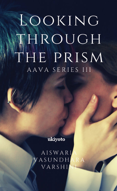 Looking Through The Prism: Aava Series III