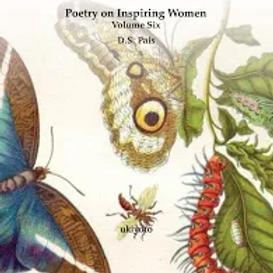 Poetry on Inspiring Women Volume Six