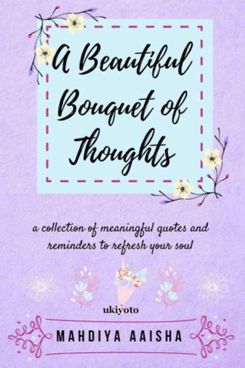 A Beautiful Bouquet of Thoughts - Flipbook