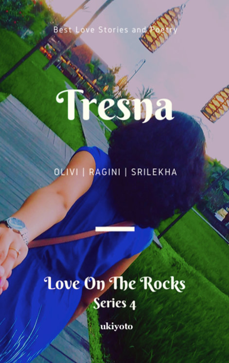 Tresna: Love on the Rocks Series 4