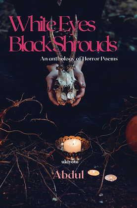 White Eyes Black Shrouds - Hardback