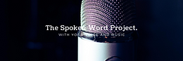 The Spoken Word Project   15th Aug'20