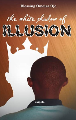 The White Shadow of Illusion - Paperback