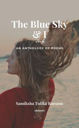 The Blue Sky and I - Flipbook