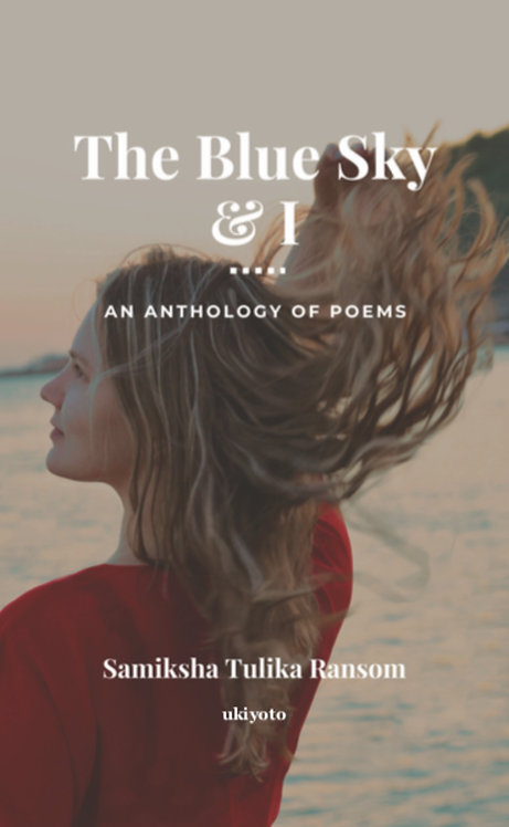 The Blue Sky and I - Paperback