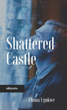 Shattered Castle - Paperback