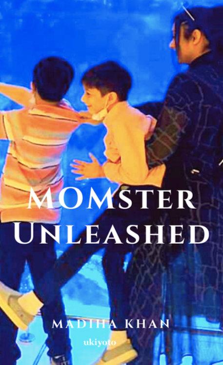 MOMster Unleashed - Paperback