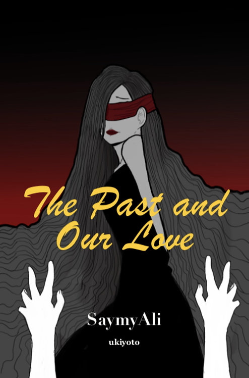 The Past and  our Love - Paperback