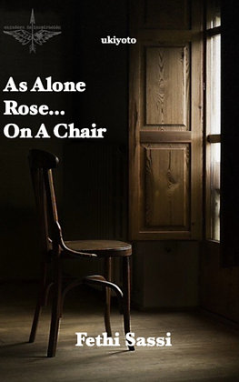 As Alone Rose...On A Chair - Paperback