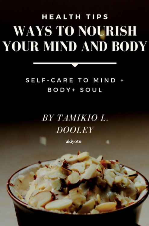 Ways To Nourish Your Mind And Body: Health Tips