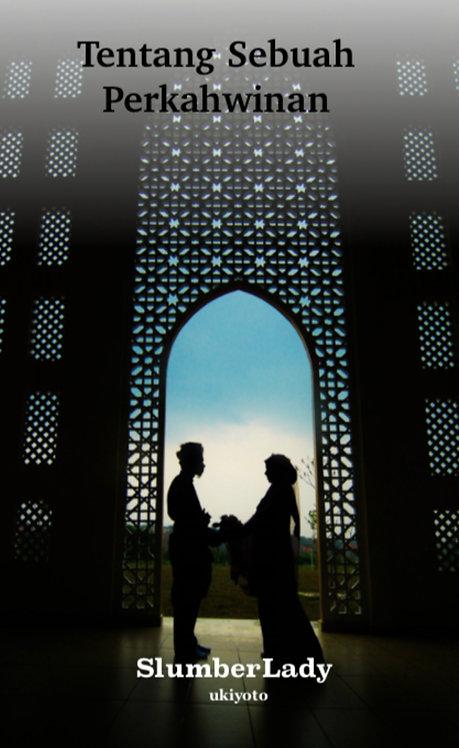 Tentang Sebuah Perkahwinan