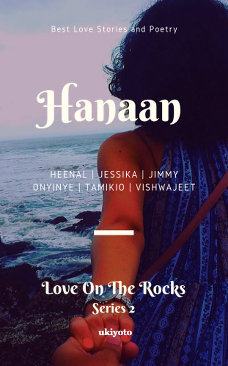 Hanaan: Love on the Rocks Series 2
