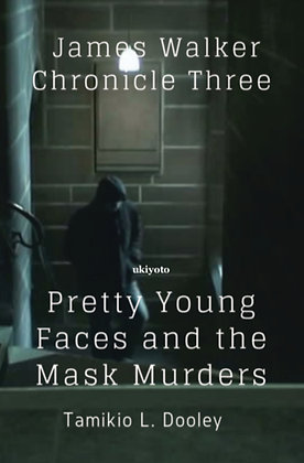 Pretty Young Faces and the Mask Murders - Paperback