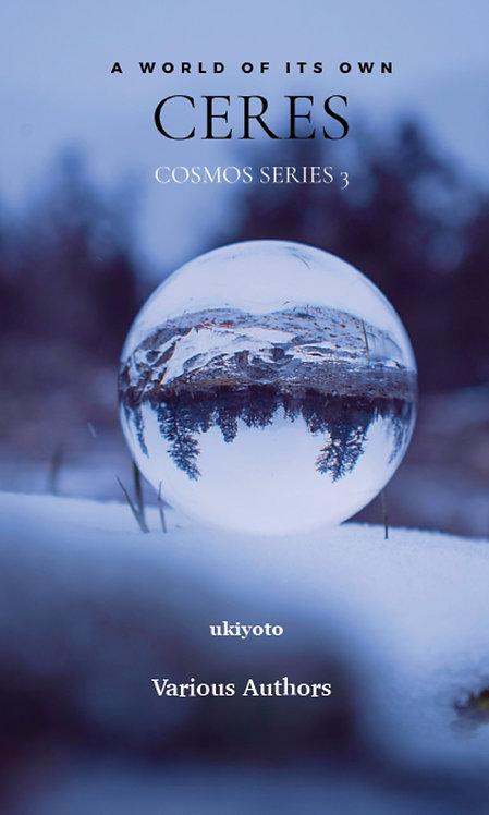 Ceres: Cosmos Series 3