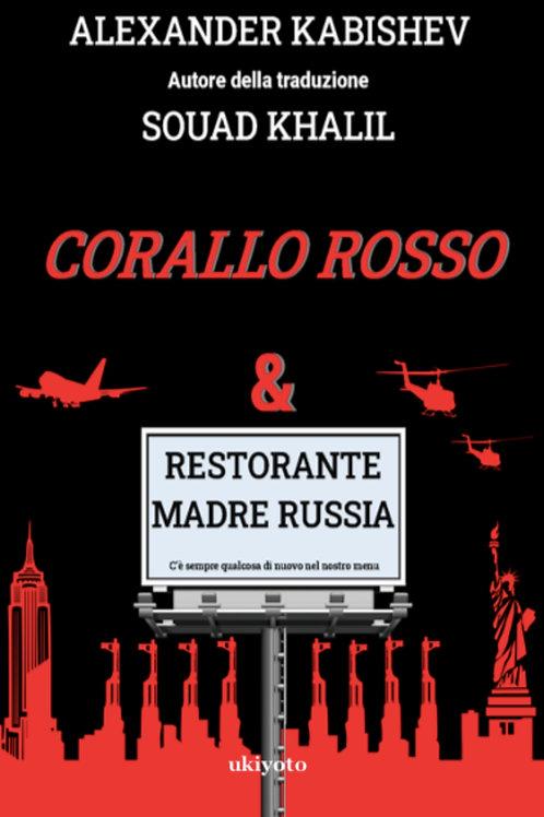 CORALLO ROSSO & Ristorante «Madre Russia» - Flipbook