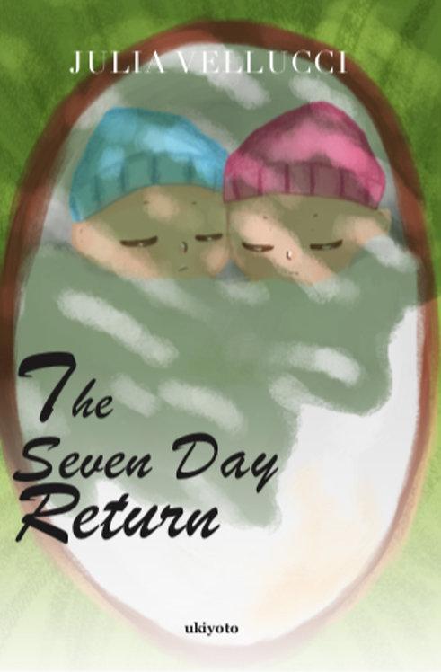 The Seven Day Return - Paperback