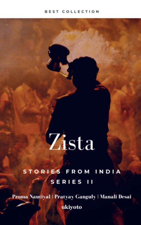 Zista: Stories From India Series II