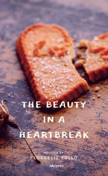 The Beauty in a Heartbreak - Paperback