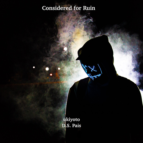 Considered for Ruin