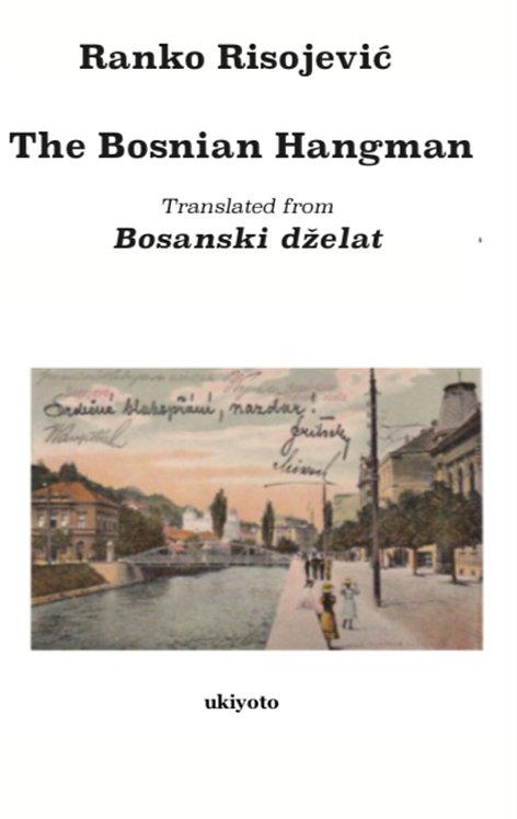 The Bosnian Hangman - Paperback