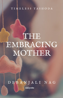 The Embracing Mother - Paperback