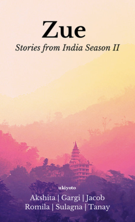 Zue: Stories from India II